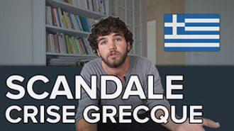 Le scandale de la crise grecque expliqué en 10 minutes