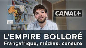 Bolloré, son empire en 10 minutes : Françafrique, médias, censure et petits papiers