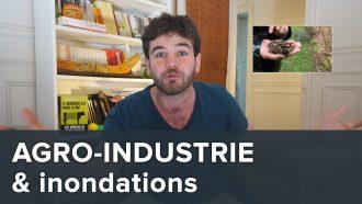 agro industrie et inondations