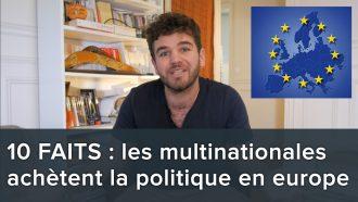 10-faits-qui-montrent-comment-les-multinationales-achetent-la-politique-europeenne